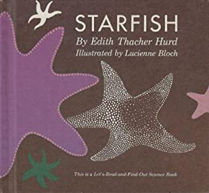 starfish [ let's read and find out science series]: hurd, edith thacher [illustrated by ...
