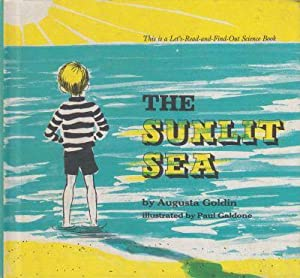 The Sunlit Sea (A Let's-Read-and-Find-Out Science Book): Goldin, Augusta