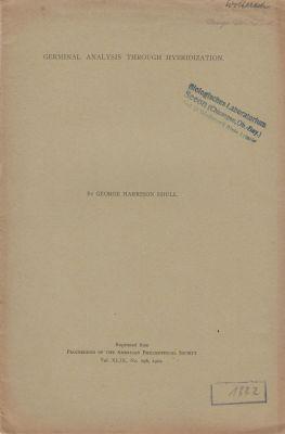 Germinal Analysis through Hybridization: Shull, George Harrison