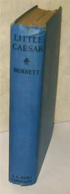 Little Caesar Photoplay edition: Burnett, W. R.