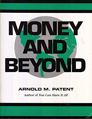 Money and beyond: Patent, Arnold M