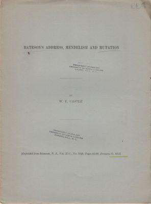 Bateson's Address, Mendelism and Mutation: Castle, W.E.