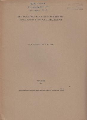 The Black-and-Tan Rabbit and the Significance of Multiple Allelomorphs: Castle, W.E.; Fish, H.D.