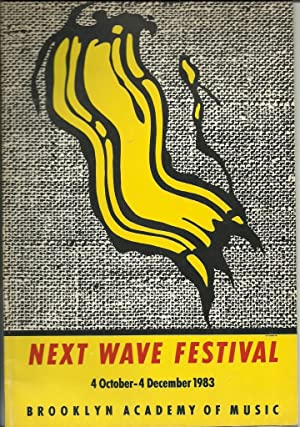 Next Wave Festival 4 October-4 December 1983 Brooklyn Academy of Music: lichtenstein, Roy Roger ...