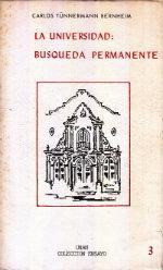 La Universidad: Busqueda Permanente: Bernheim, Carlos Tunnermann
