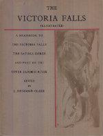 The Victoria Falls: J. Desmond Clark, Editor