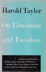 On Education and Freedom: Taylor, Harold