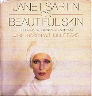 Janet Sartin on Beautiful Skin: Sartin, Janet with Julie David