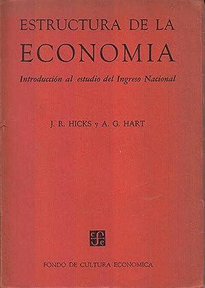 Estructura de la Economia: Introduccion al estudio: Hicks, J. R.;