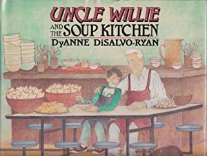 Uncle Willie and the Soup Kitchen: Disalvo-Ryan, Dyanne