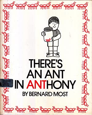 There's an ant in Anthony: Most, Bernard