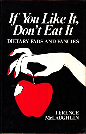 If You Don't Like It, Don't Eat: McLaughlin, Terence