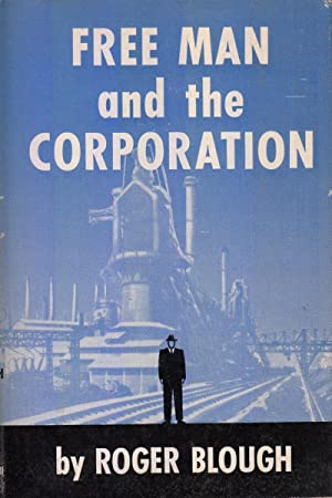 Free Man and the Corporation: Blough, Roger