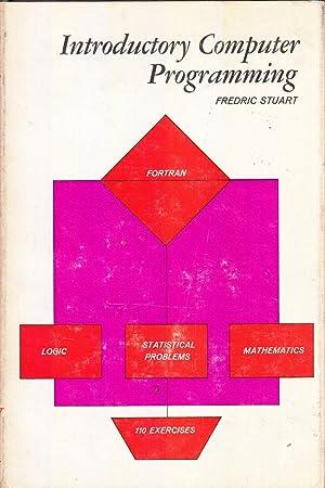 Introductory Computer Programming: Stuart, Fredric
