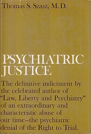 Psychiatric Justice: Szasz, Thomas