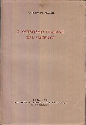 Il Quietismo Italiano Del Seicento: Petrocchi, Massimo
