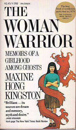 The Woman Warrior: Memoirs of a Girlhood: Kingston, Maxine Hong