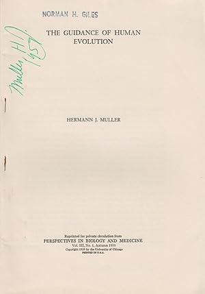 The Guidance of Human Evolution: Muller, Hermann J. Herman J. Muller