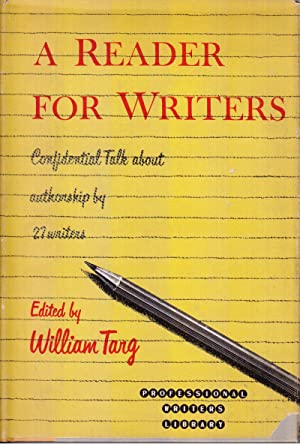 A Reader for Writers: Targ, William