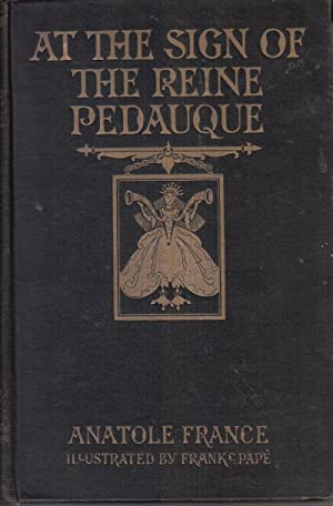 At the Sign of the Reine Pedauque: France, Anatole