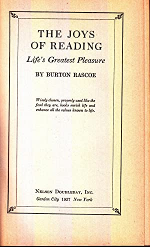 The Joy of Reading: Life's Greatest Pleasure: Rascoe, Burton