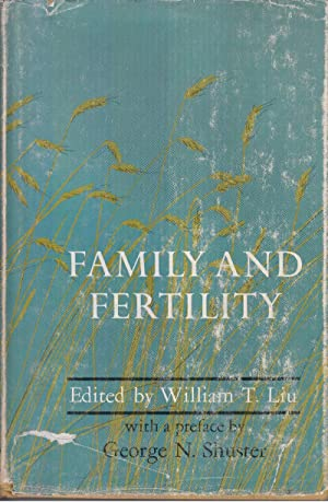 Family and Fertility: Liu, William T., editor
