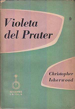Violeta Del Prater: Isherwood, Christopher