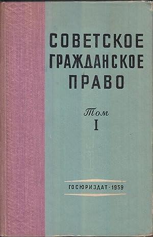 Sovetskoe Grazhdanskoe Pravo Vol. 1: Novitskii, I.B.; Orlovskii, P.E.