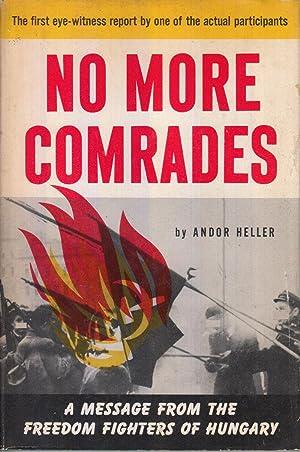 No More Comrades: Heller, Andor