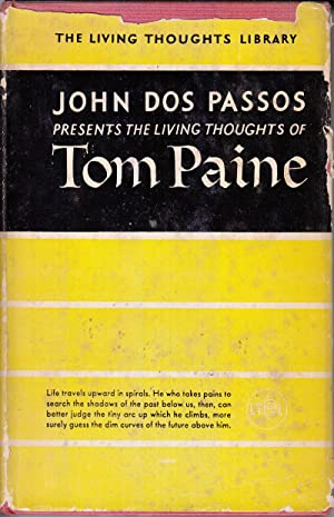 The Living Thoughts of Tom Paine: Dos Passos, John