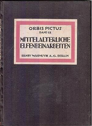 Mittelalterliche Elfenbeinarbeiten: Volbach, W.F.
