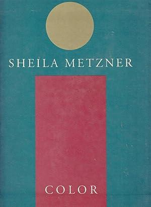 Sheila Metzner: Color: Metzner, Sheila