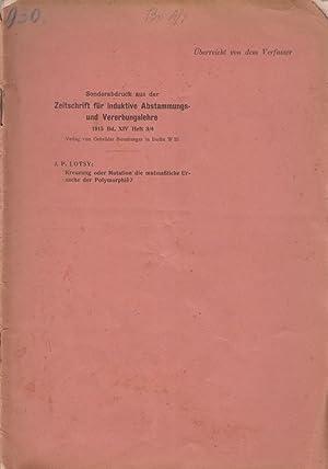 Kreuzung oder Mutation die mutmabliche Ursache der Polymorphie?: Lotsy, J.P.