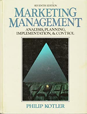 Marketing Management: Analysis, Planning, Implementation, and Control: Kotler, Philip