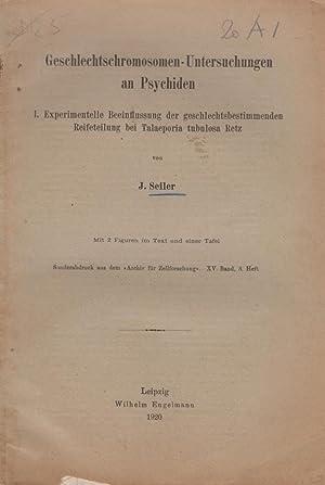 Geschlechtschromosomen-Untersuchungen an Psychiden: Seiler, J.