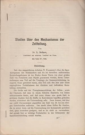 Studien uber den Mechanismus der Zellteilung: Druner, L.