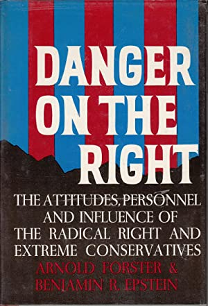 Danger on the Right: The Attitudes, Personnel and Influence of the Radical Right and Extreme ...