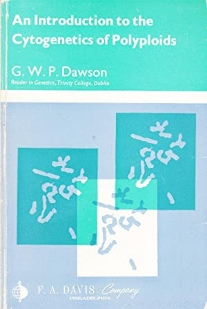 An Introduction to the Cytogenetics of Polyploids: Dawson, G.W.P.