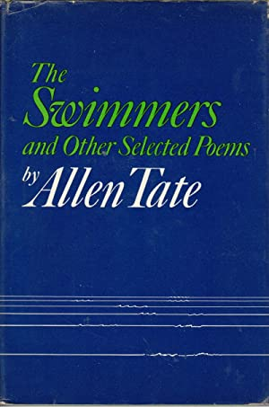 The Swimmers and Other Selected Poems: Tate, Allen