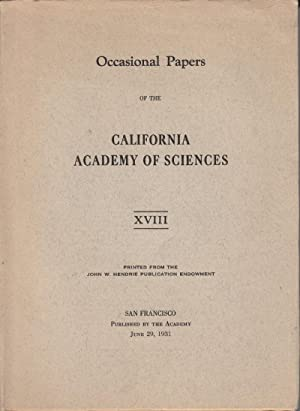 Occasional Papers of the California Academy of Sciences: XVIII: Sciences, California Academy of