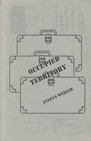 Occupied Territory: Wexler, Evelyn