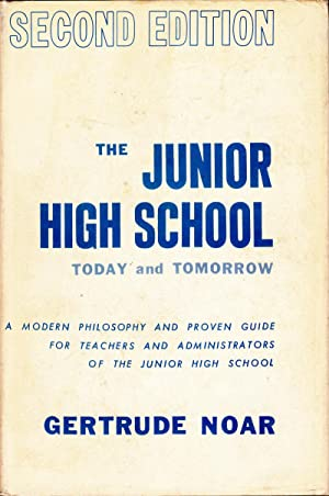 The Junior High School - Today and Tomorrow: Noar, Gertrude