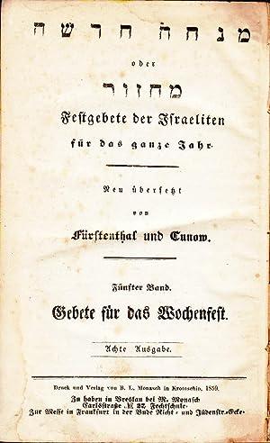 Festgebete der Israeliten fur das ganze Jahr Volume 5 only: Furstenthal, R J; Cunow