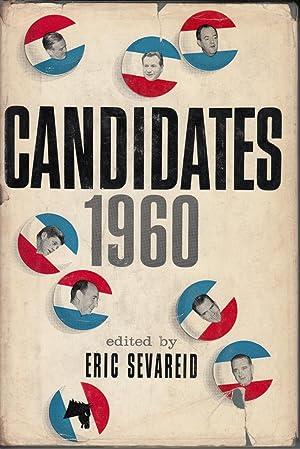 Candidates 1960: Sevareid, Eric, editor