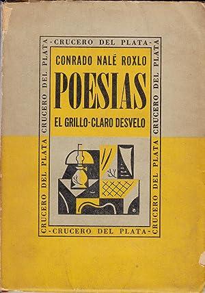 Conrado Nale Roxlo Poesias: El Grillo - Claro Desvelo: Roxlo, Conrado Nale