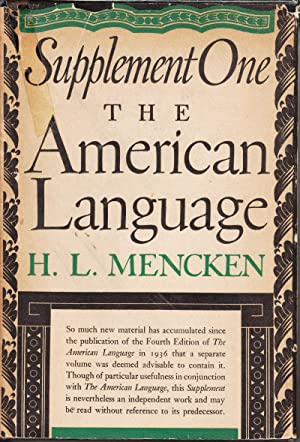The American Language: Supplement One: Mencken, H.L.