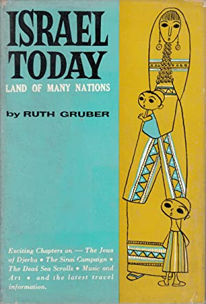 Israel Today: Land of Many Nations: Gruber, Ruth