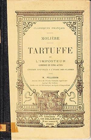 Tartuffe ou L'imposteur: Comedie en Cinq Actes: Moliere; Pellisson, M.