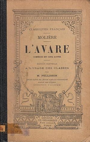 L'Avare: Comedie en Cinq Actes: Moliere; M., Pellisson