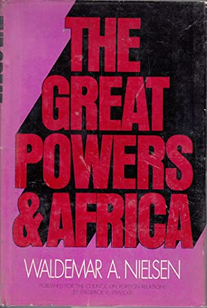 The Great Powers & Africa: Nielsen, Waldermar